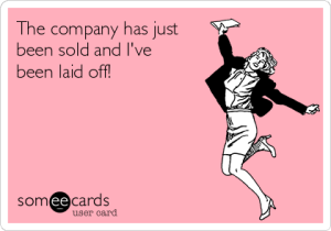 the-company-has-just-been-sold-and-ive-been-laid-off--94414